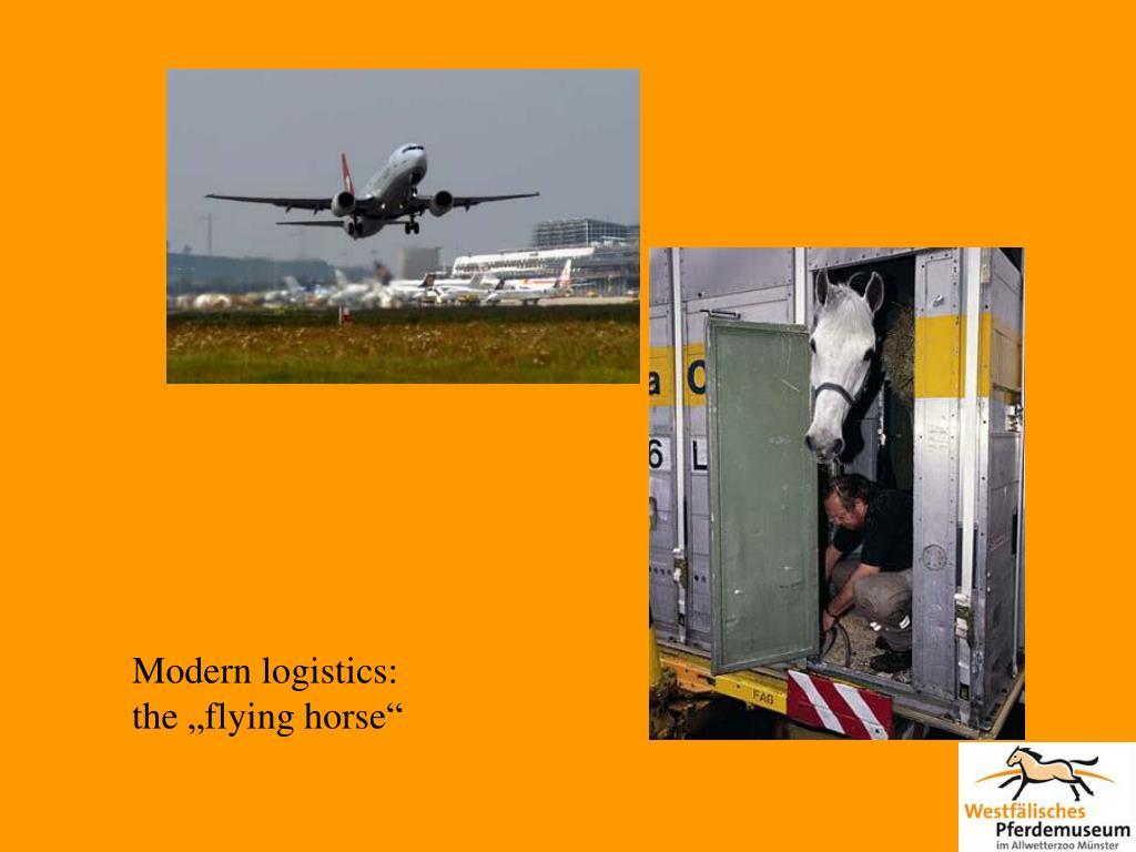 Modern logistics: