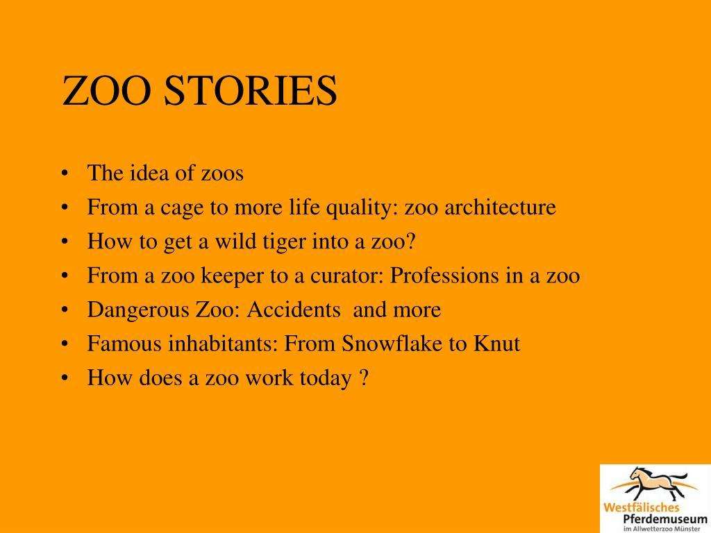 ZOO STORIES
