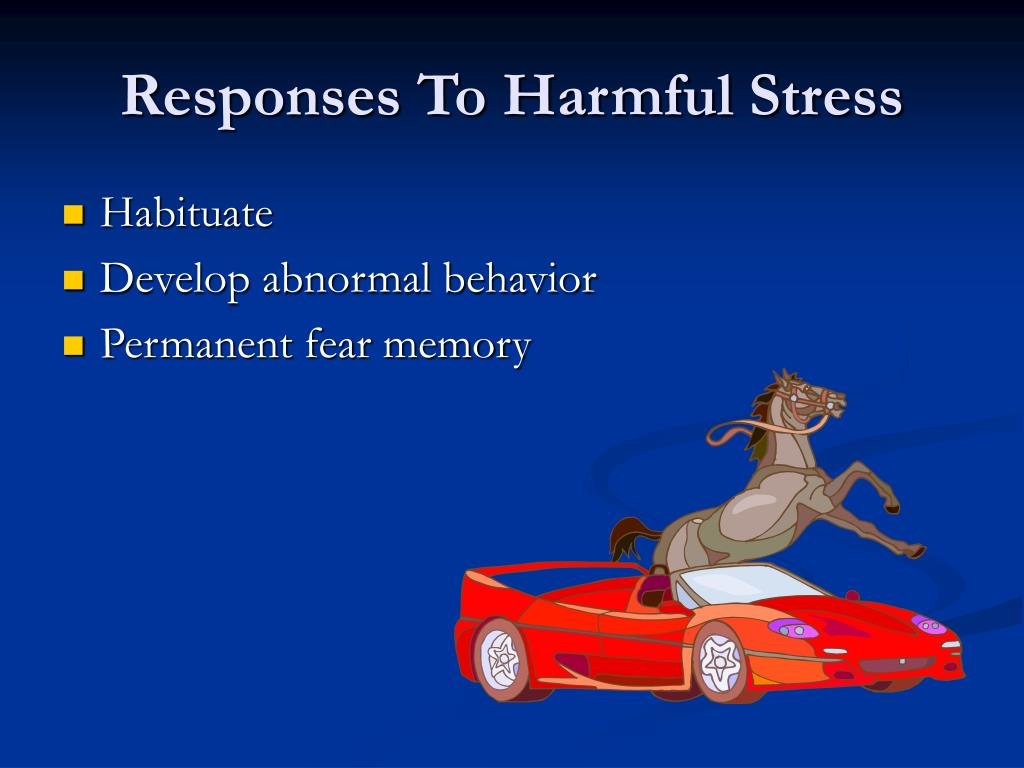 Responses To Harmful Stress