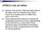 ahmj s role at rallies7