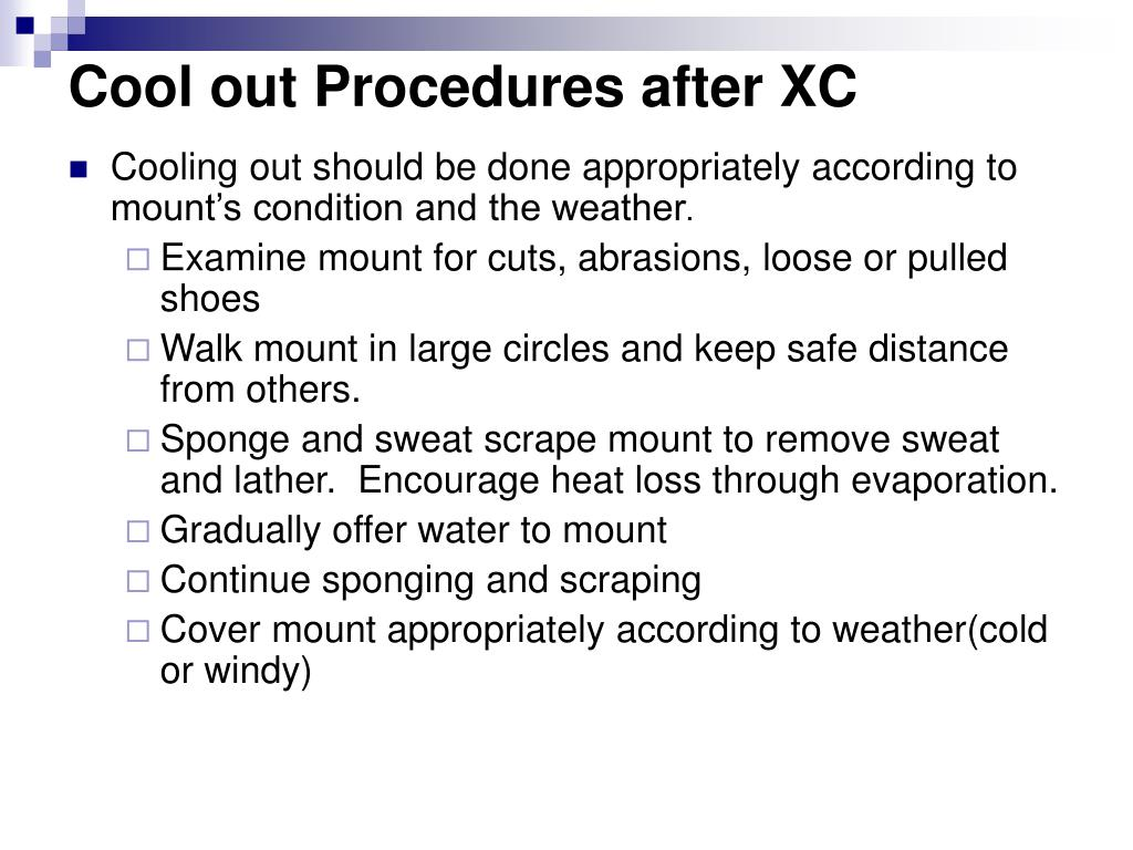 Cool out Procedures after XC