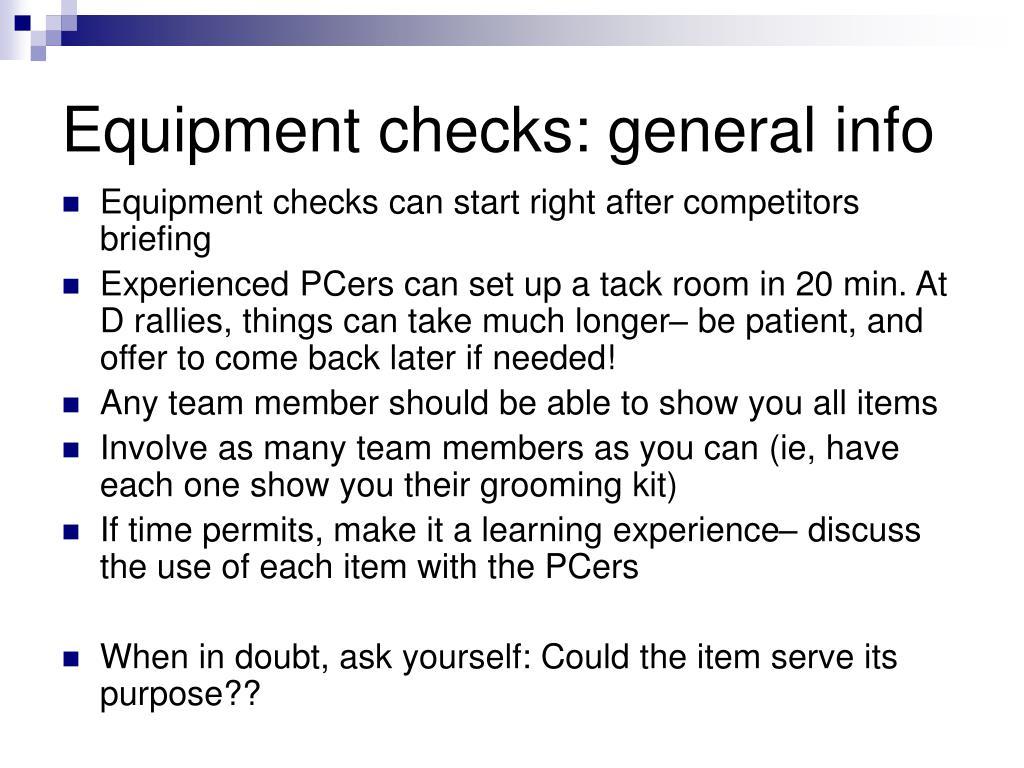 Equipment checks: general info