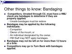 other things to know bandaging