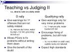 teaching vs judging ii