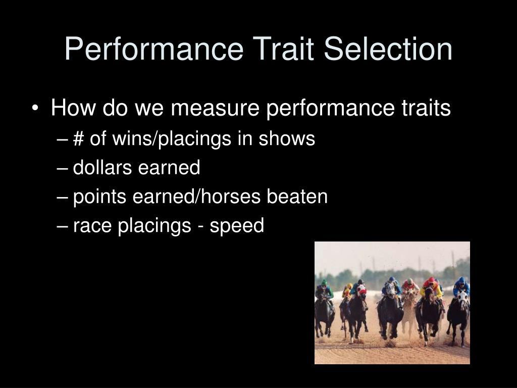 Performance Trait Selection