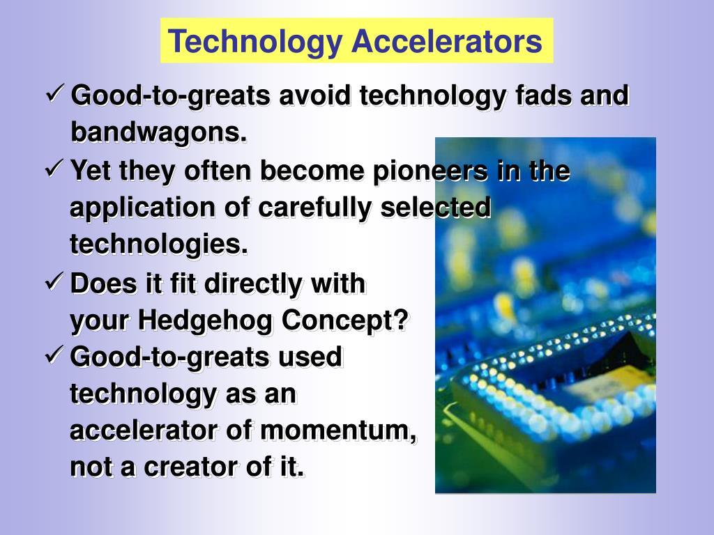Technology Accelerators