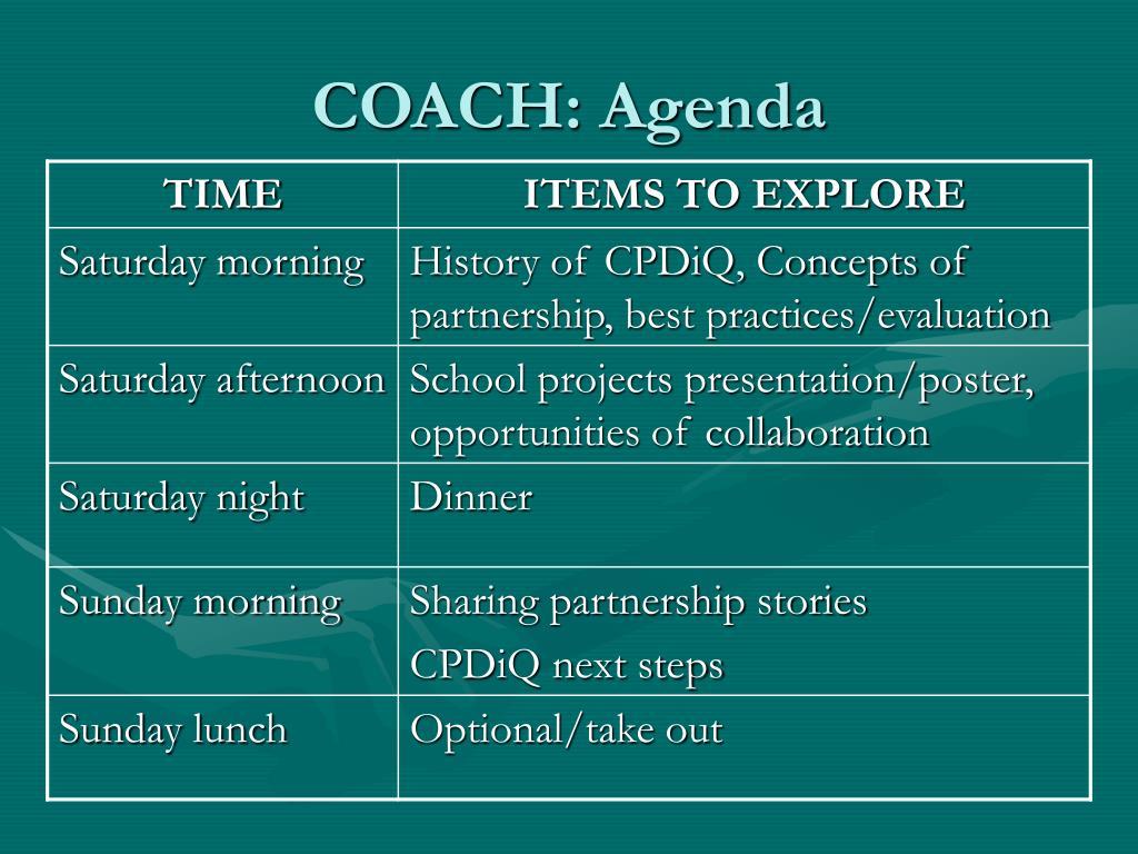 COACH: Agenda