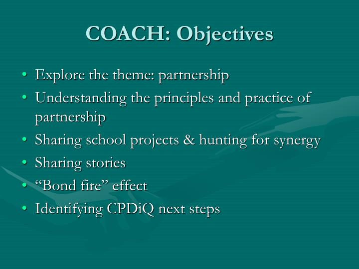 Coach objectives