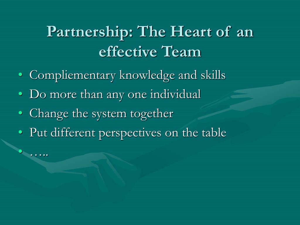 Partnership: The Heart of an effective Team