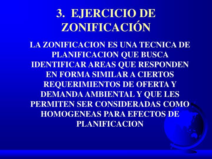 3.  EJERCICIO DE ZONIFICACIÓN