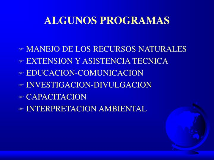 ALGUNOS PROGRAMAS