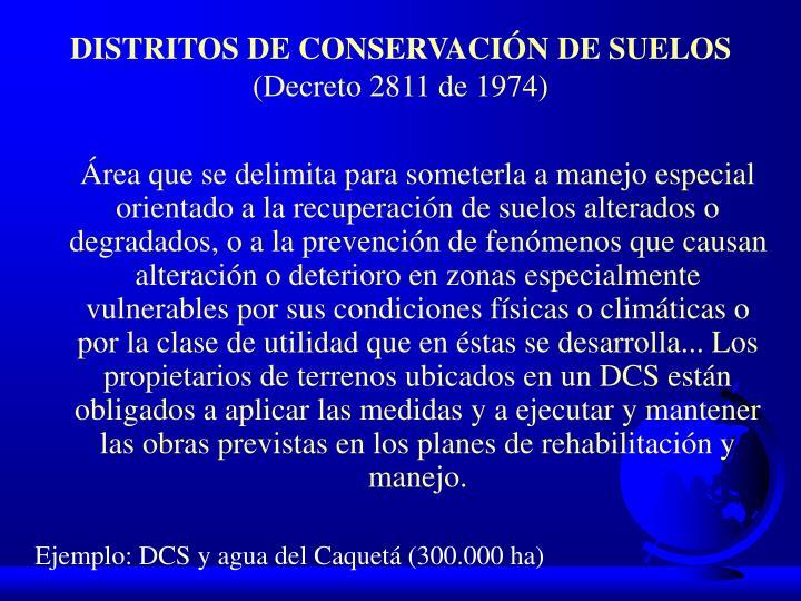 DISTRITOS DE CONSERVACIÓN DE SUELOS