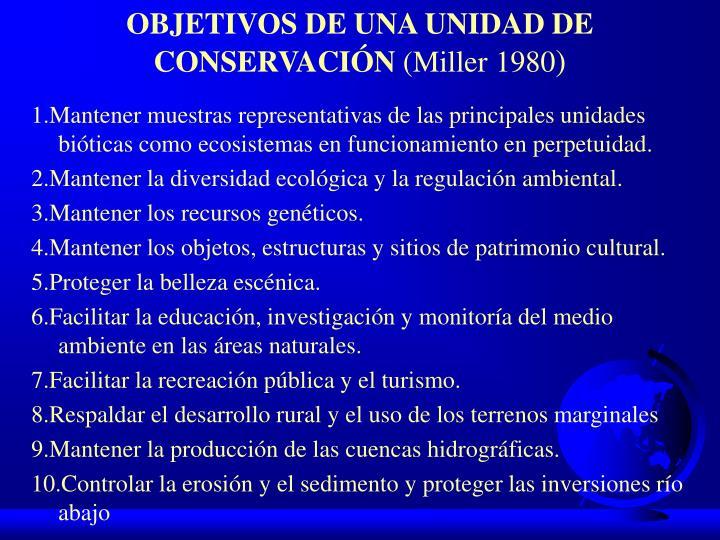 OBJETIVOS DE UNA UNIDAD DE CONSERVACIÓN