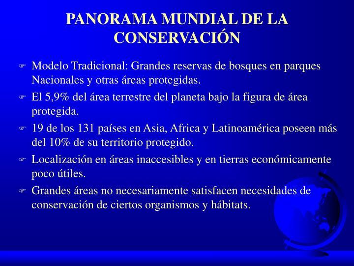 PANORAMA MUNDIAL DE LA CONSERVACIÓN