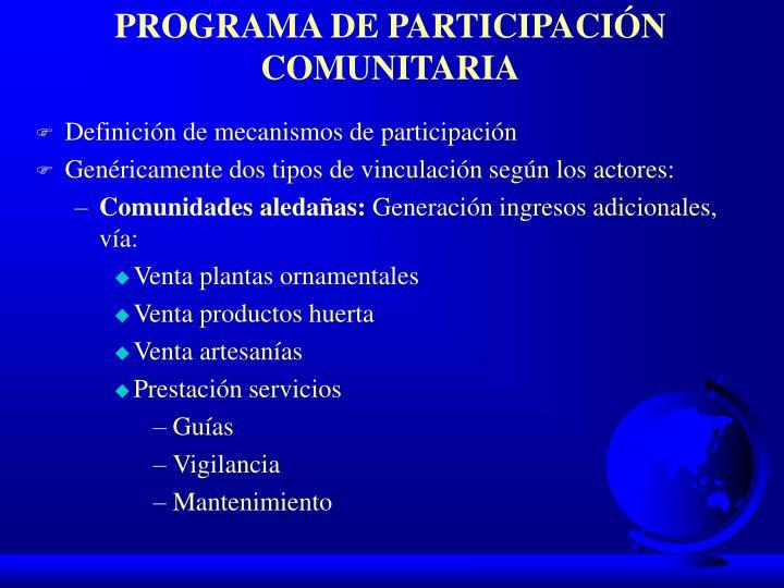 PROGRAMA DE PARTICIPACIÓN COMUNITARIA