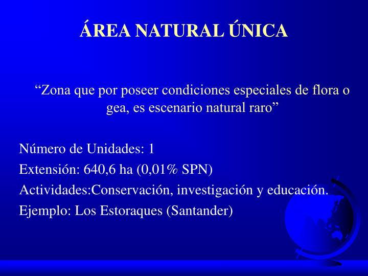 ÁREA NATURAL ÚNICA