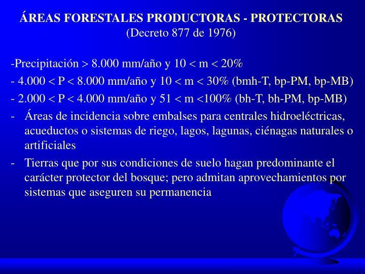ÁREAS FORESTALES PRODUCTORAS - PROTECTORAS