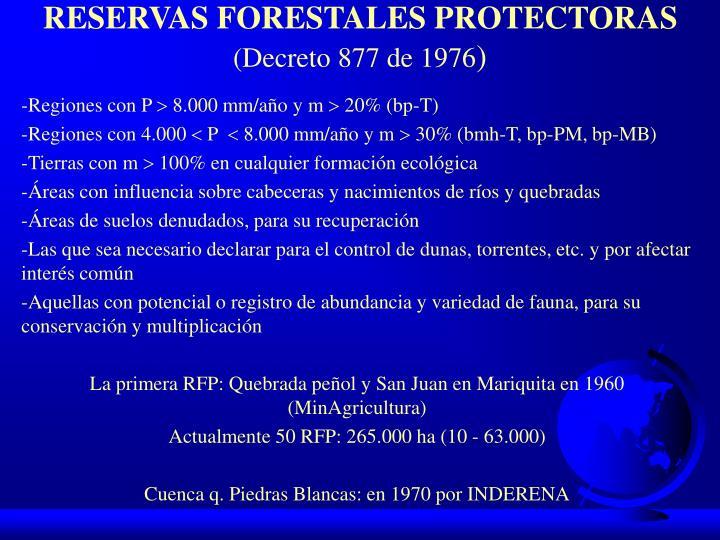 RESERVAS FORESTALES PROTECTORAS