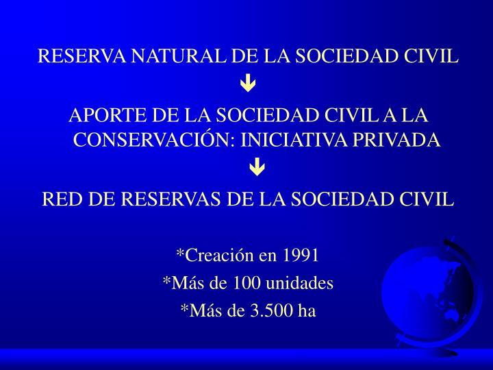 RESERVA NATURAL DE LA SOCIEDAD CIVIL