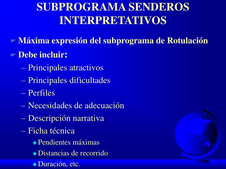 SUBPROGRAMA SENDEROS INTERPRETATIVOS