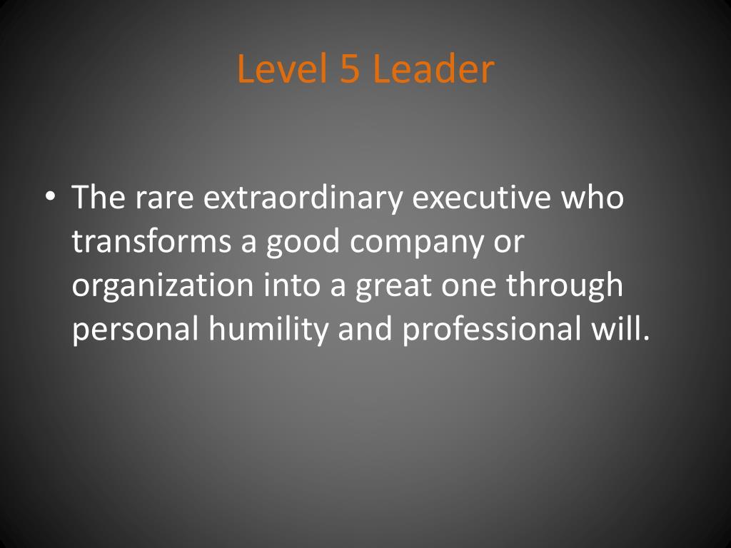 Level 5 Leader