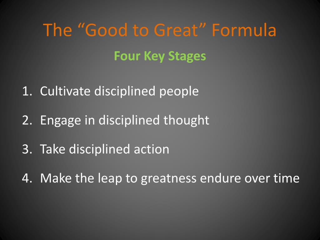 """The """"Good to Great"""" Formula"""