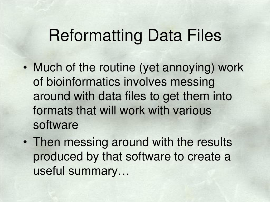 Reformatting Data Files