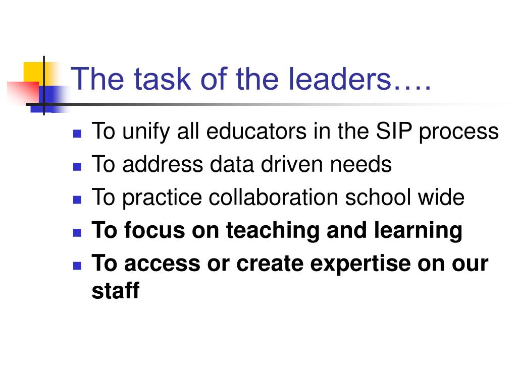 The task of the leaders….