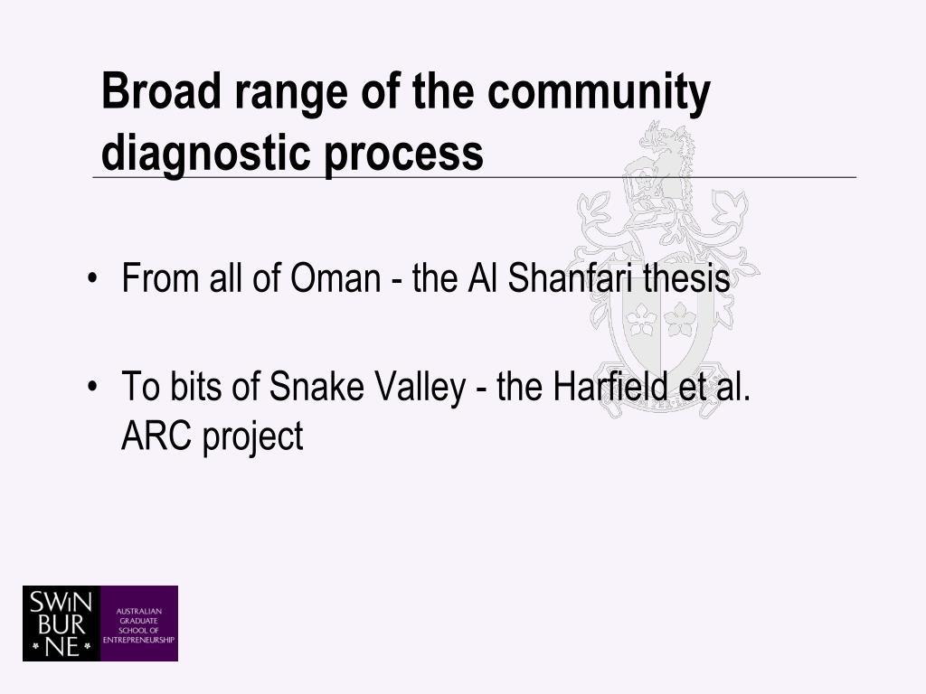 Broad range of the community diagnostic process