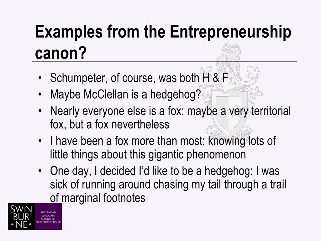 Examples from the Entrepreneurship canon?