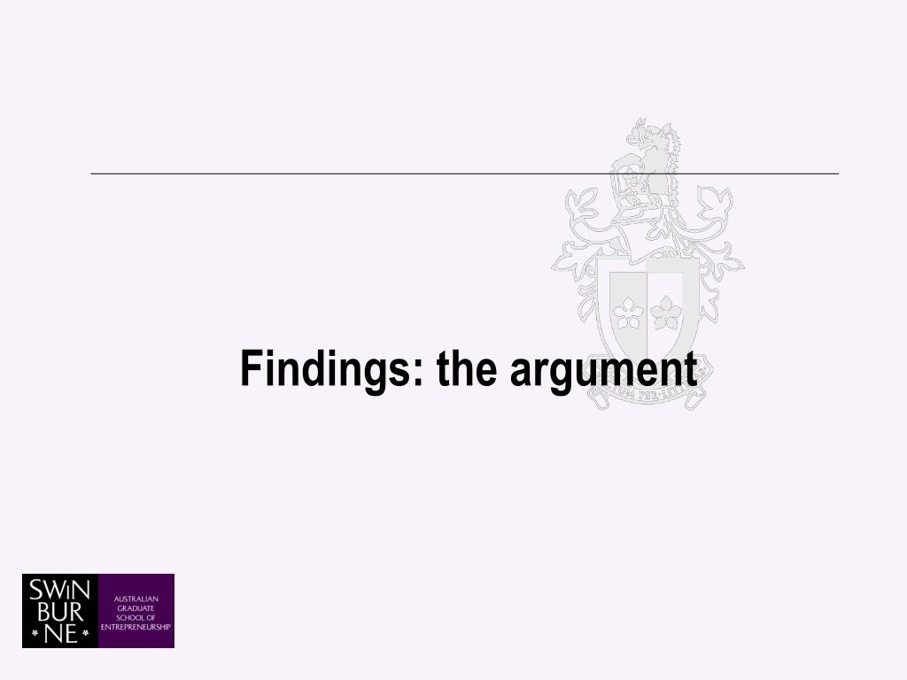 Findings: the argument