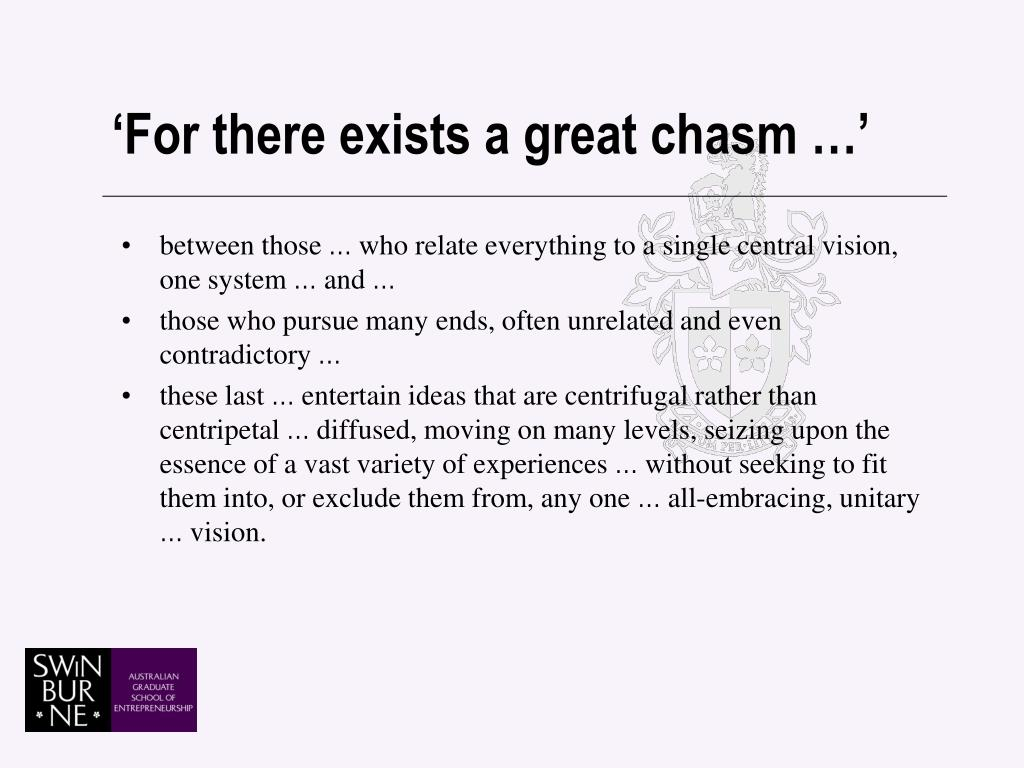 'For there exists a great chasm …'