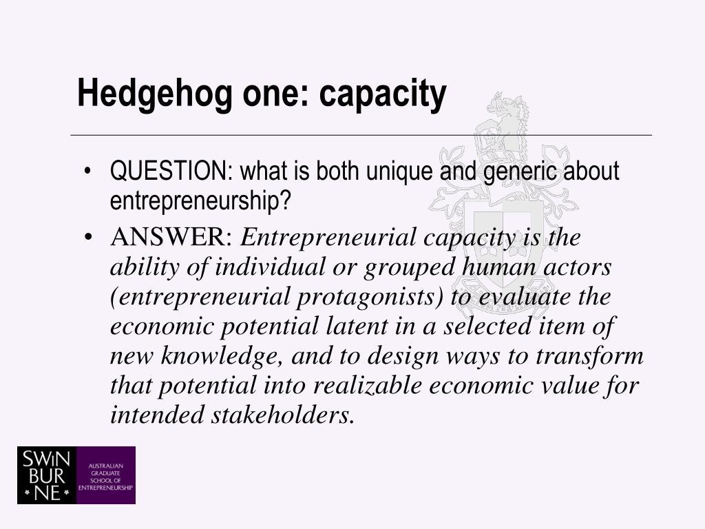 Hedgehog one: capacity