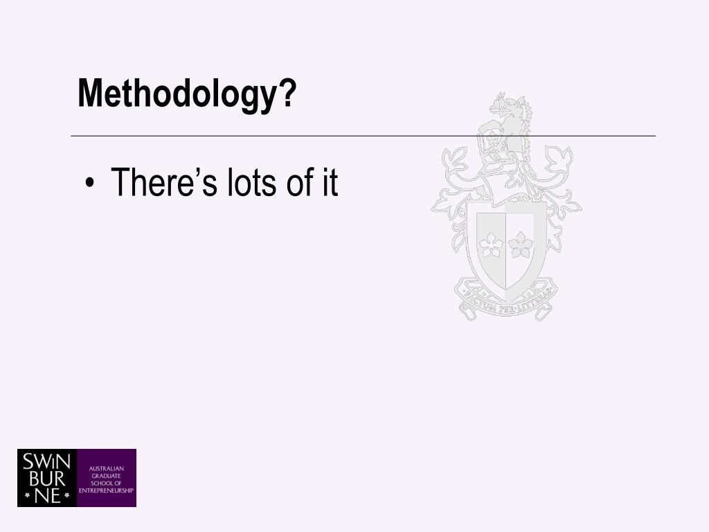Methodology?