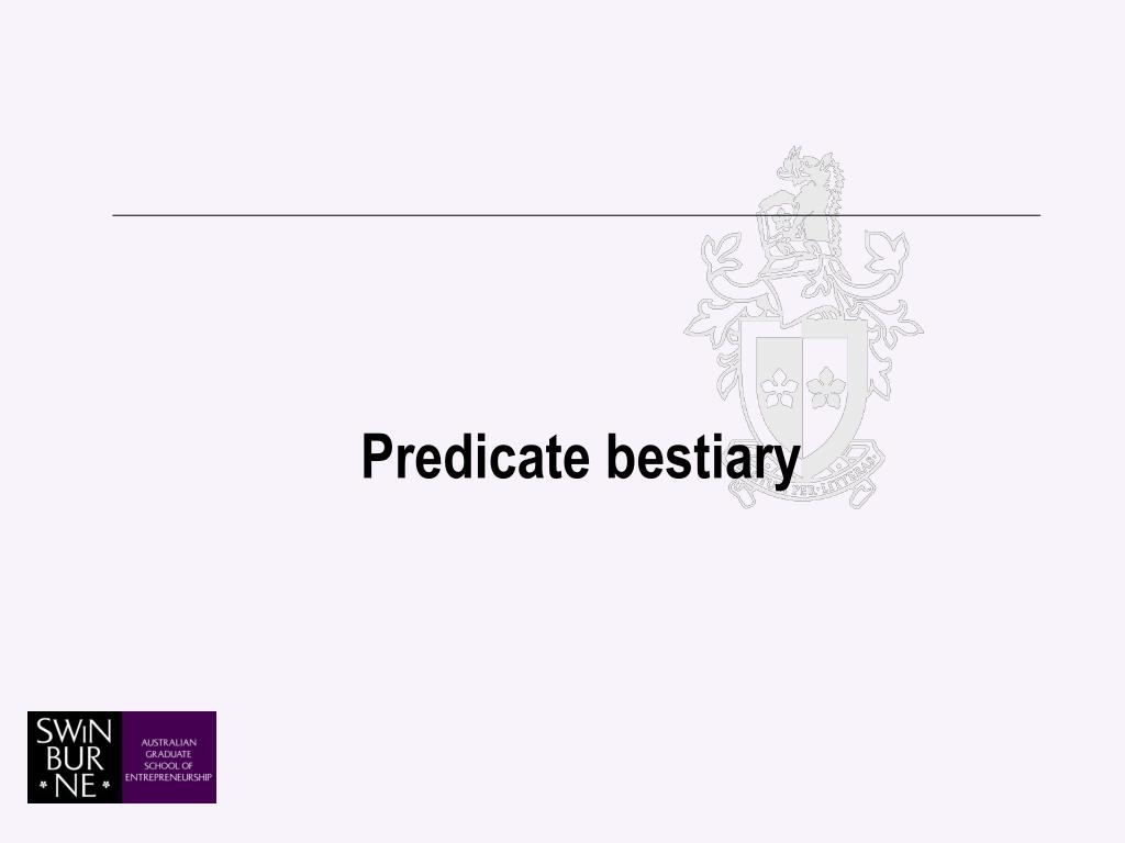 Predicate bestiary