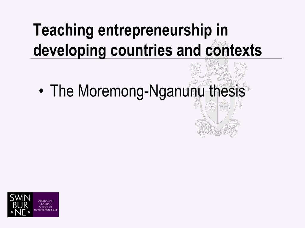 Teaching entrepreneurship in developing countries and contexts