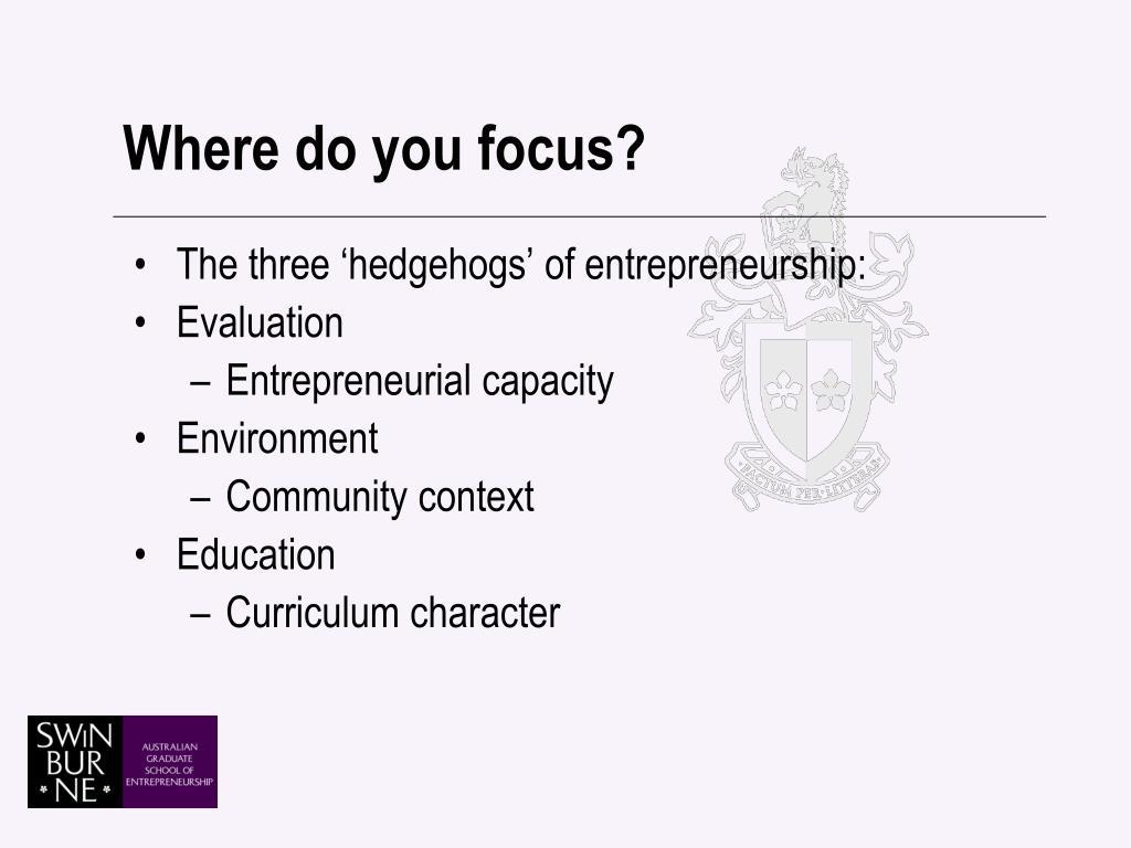 Where do you focus?