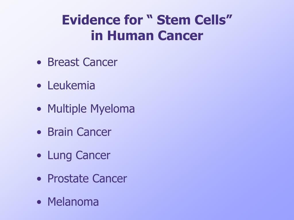 "Evidence for "" Stem Cells"""