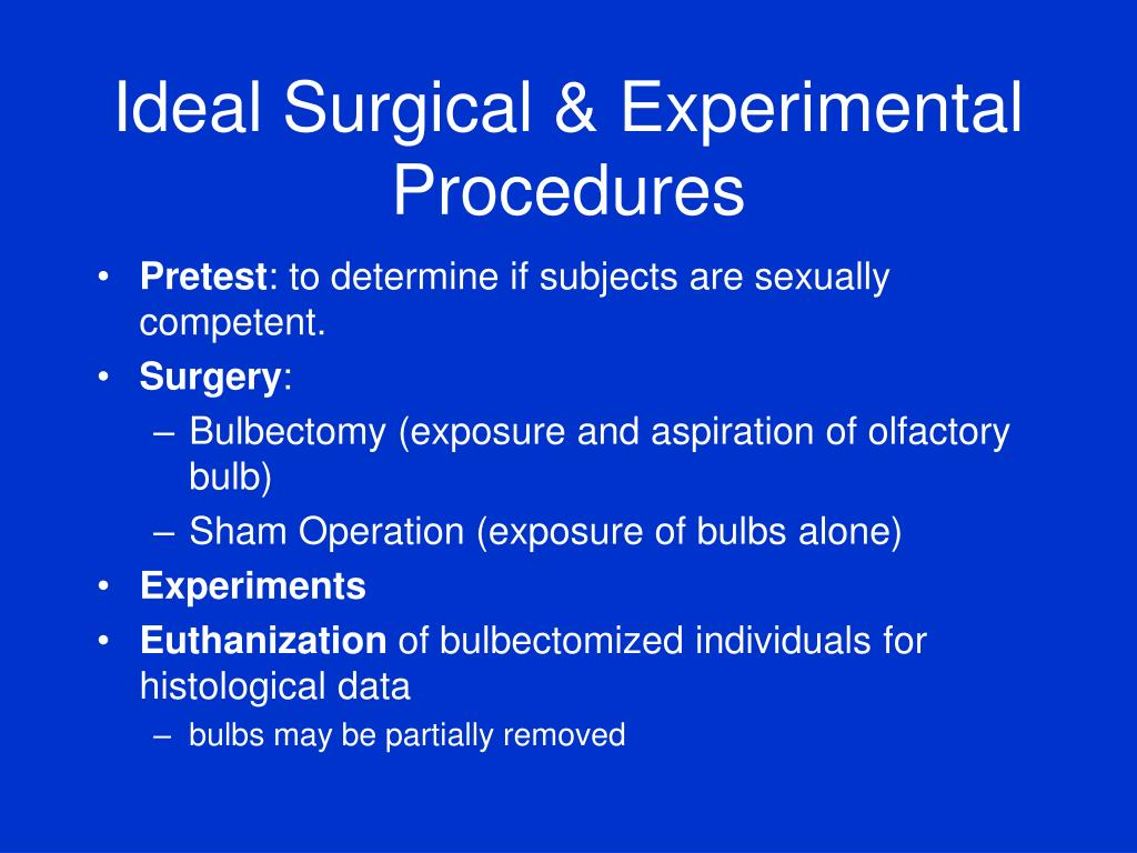 Ideal Surgical & Experimental Procedures