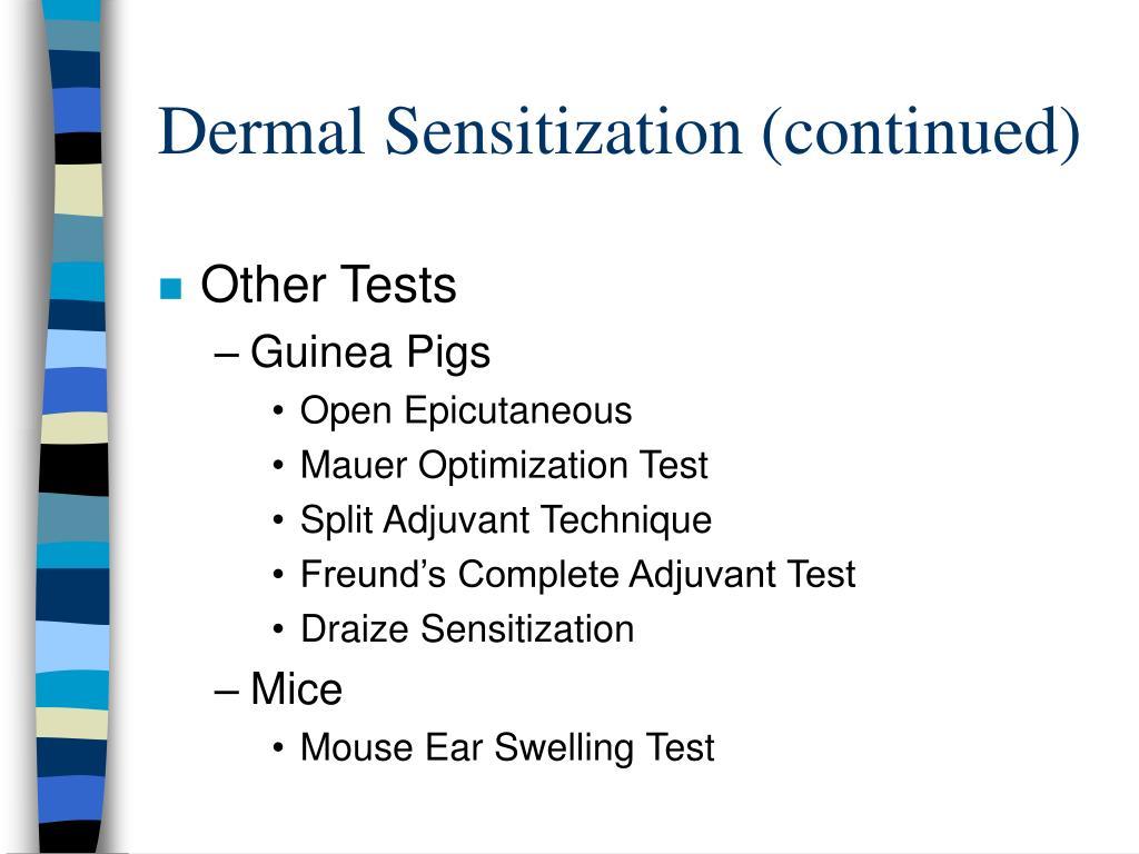Dermal Sensitization (continued)