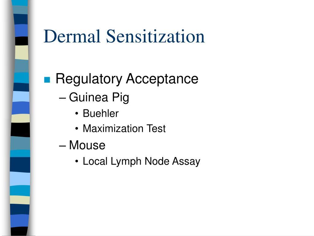 Dermal Sensitization