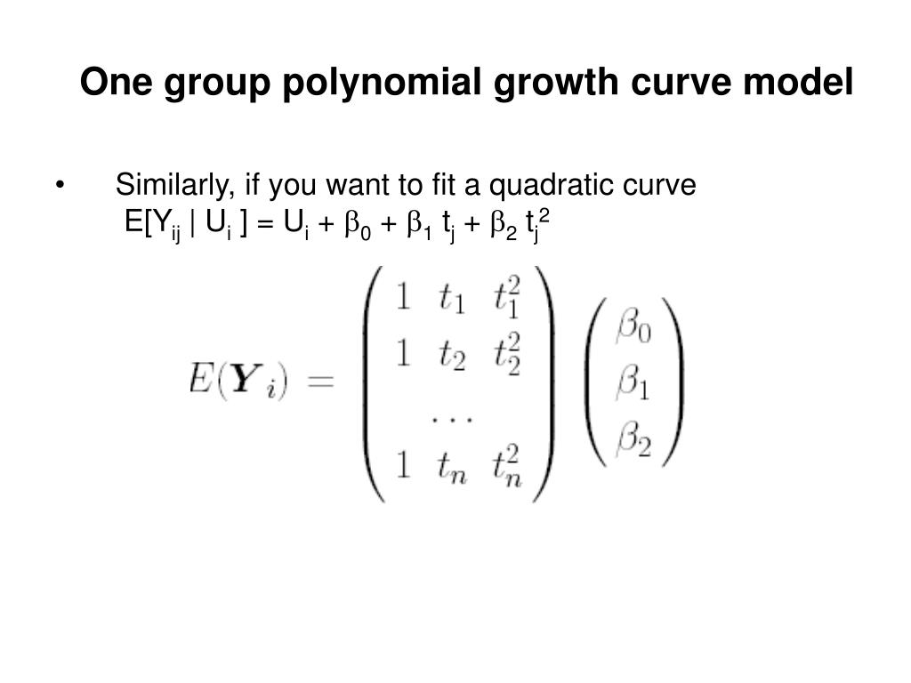 One group polynomial growth curve model