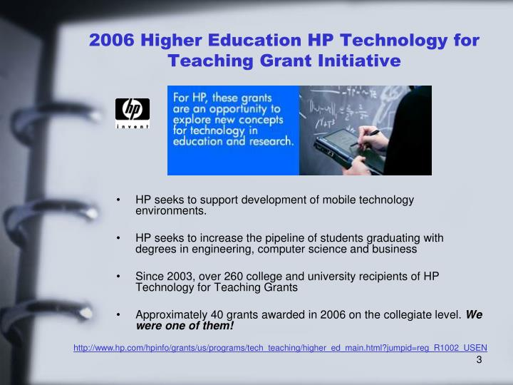 2006 higher education hp technology for teaching grant initiative l.jpg