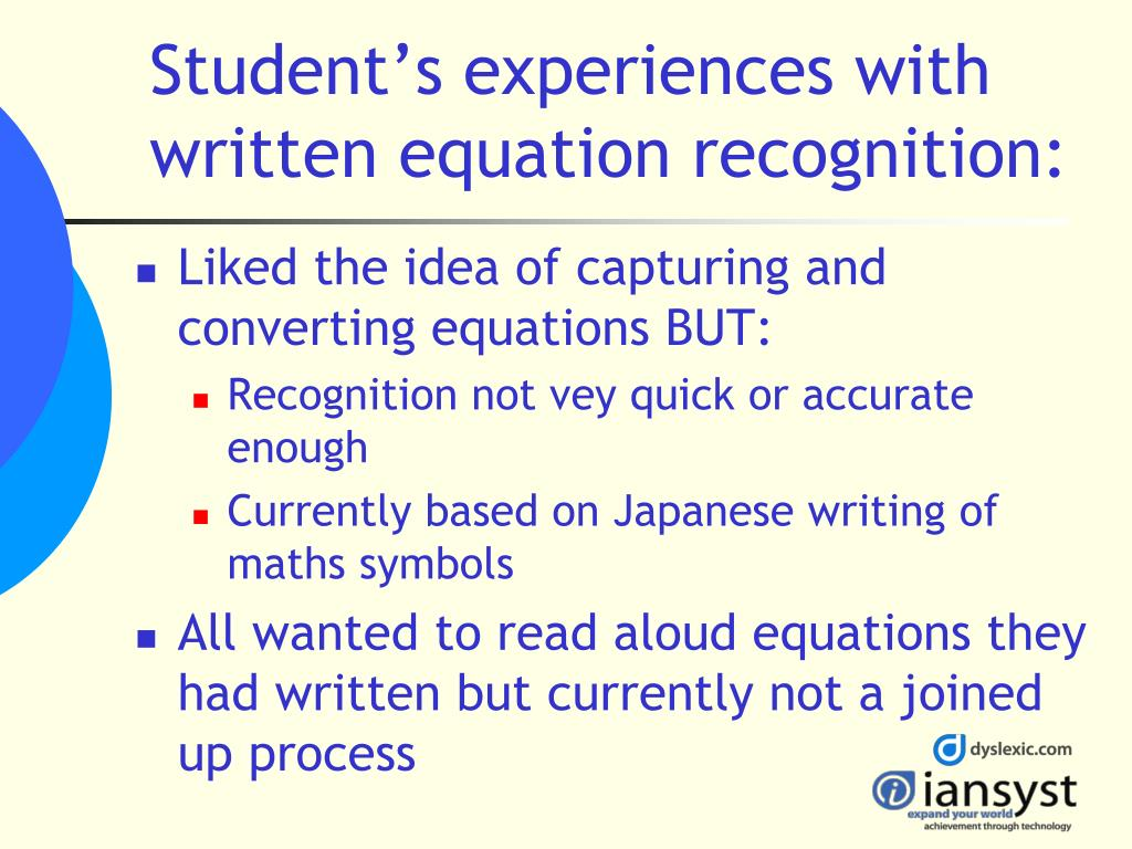 Student's experiences with written equation recognition:
