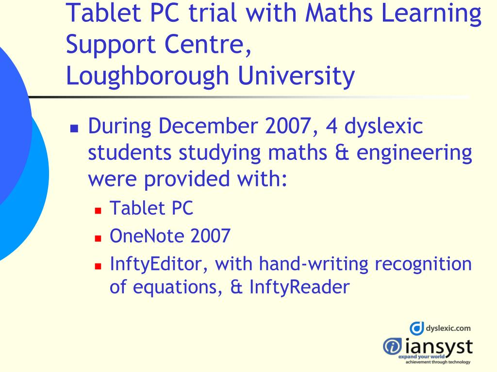 Tablet PC trial with Maths Learning Support Centre,