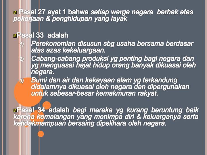 Pasal 27 ayat 1 bahwa