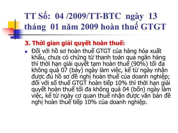TT Số:  04 /2009/TT-BTC  ngày  13  tháng  01 năm 2009 hoàn thuế GTGT