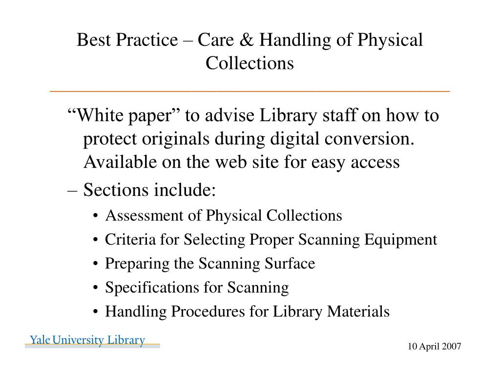 Best Practice – Care & Handling of Physical Collections