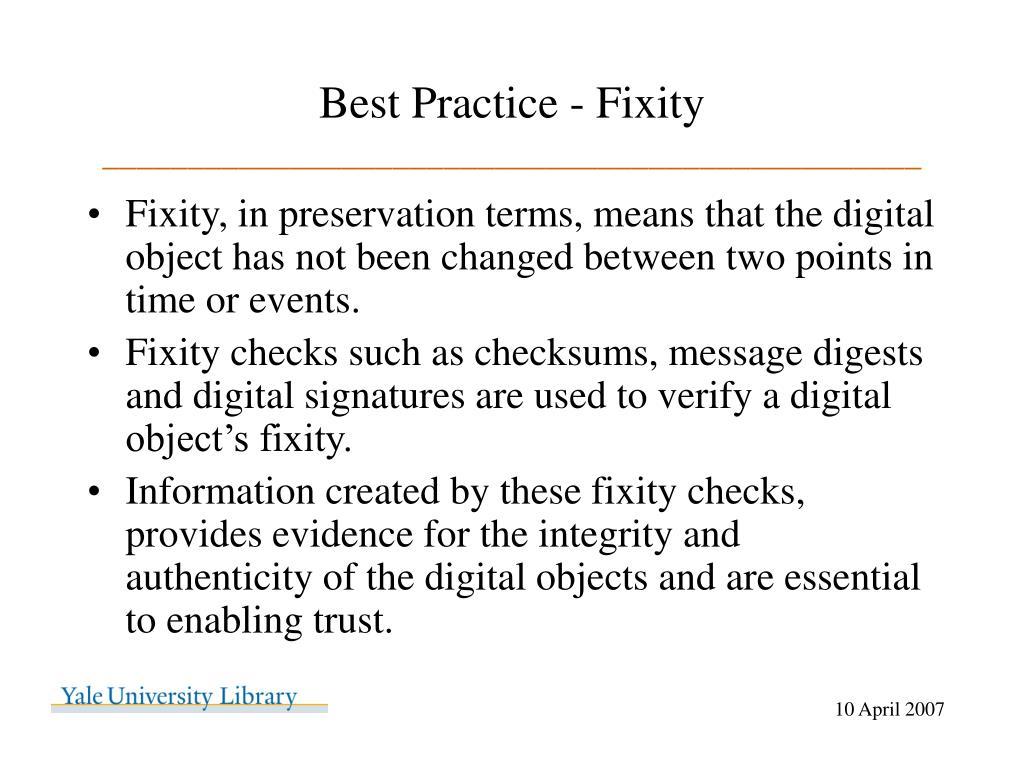 Best Practice - Fixity
