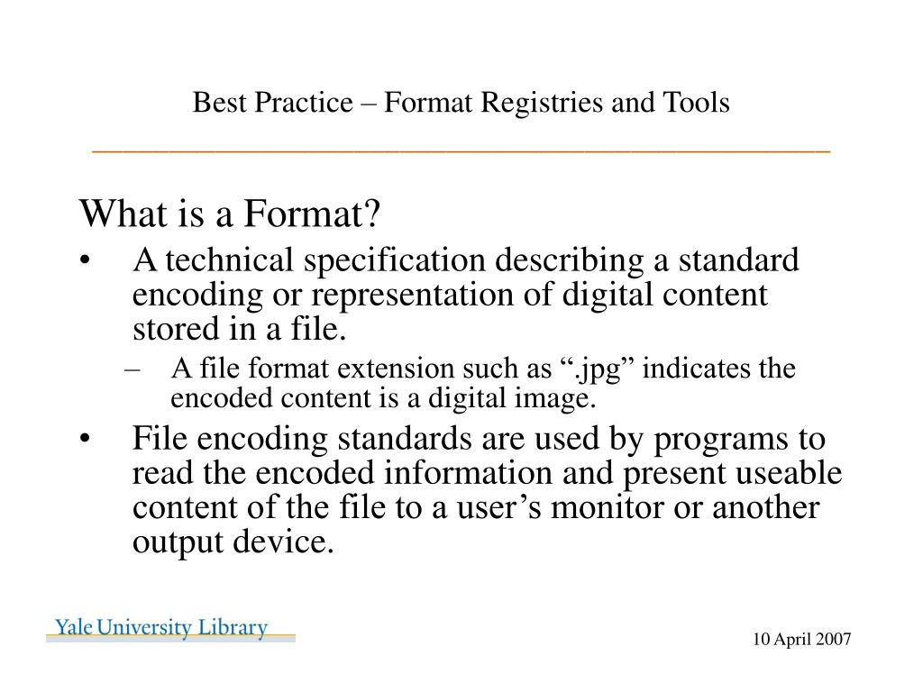 Best Practice – Format Registries and Tools